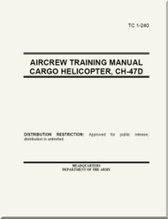 Boeing Helicopter CH-47 D  Aircrew Training Cargo Helicopter  Manual -  TC 1-240