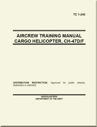 Boeing Helicopter CH-47 D / F Aircrew Training Cargo Helicopter  Manual -  TC 1-240