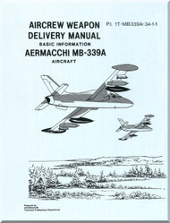 Aermacchi MB-339A  Aircraft Weapon Delivery - Basic Information  Manual   -  PI  1T-MB339A-34-1-1