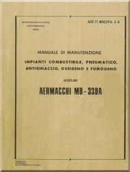 Aermacchi MB-339 A Aircraft Maintenance  Manual - Gas , Pneumatic Anti-Ice, Oxygen and Smoking  Systems   ( Italian   Language ) -AER IT-MB339A-2-6