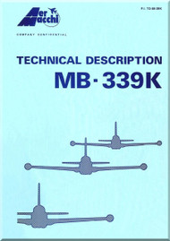 Aermacchi MB-339 K Aircraft Technical Brochure  Manual - 1982 -  ( English Language ) P.I. TO-08-339K