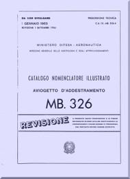 Aermacchi M-326  Aircraft  Illustrated Parts Catalog  Manual - Catalogo Nomenclatore Illustrato - ( Italian Language )