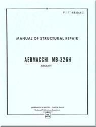 Aermacchi M-326 H  Aircraft Structural Repait   Manual -  - ( English  Language )