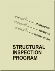 Aero Commander /  IAI /  Jet Commander 1121 / Westwind 1123 / 1124 / 1124A   Aircraft Structural Inspection Program  Manual -