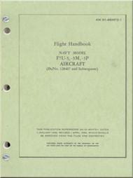 Vought F7U-3  Pilot Handbook  NAVY Models F7U-3,-3M,-3P,  AN 01-45HFD-1 . 1956 -  232  pages