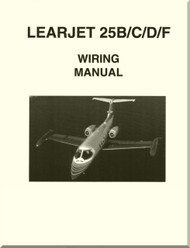 Learjet 25   B /  C / D / F  Series Aircraft Wiring  Manual