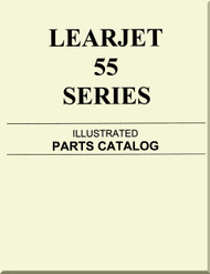 Learjet 55  Series Aircraft Illustrated Parts Catalog  Manual