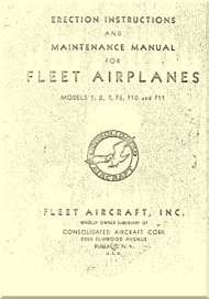 Fleet  Aircraft Model 1. 2, 7, F5, and F11  Erection Instructions and Maintenance Manual