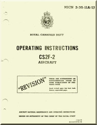 Grumman CS2F-2 Aircraft Operating Instructions Manual - Royal Canadian NAVY  - MICN 3-35-11A(1)