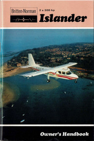 Britten-Norman Islander 2 x 300 Aircraft Owner's Handbook Manual - 1971