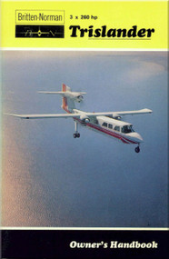Britten-Norman Trislander 3 x 260 hp  Aircraft Owner's Handbook Manual -