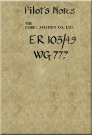 Fairey Aviation ER 103 / 49 WG 777  Delta Aircraft  Pilot's Notes Manual