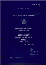 Dassault RAAF  Mirage Aircraft General and Technical Manual  - Book 1 of 4 -  AAP 7213.003-2-14B1