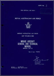 Dassault RAAF  Mirage Aircraft General and Technical Manual  - Book 4 of 4 -  AAP 7213.003-2-14B4