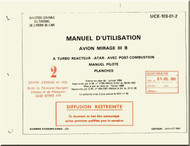 Dassault Mirage III  B Aircraft Operating  Manual - Manuel Pilot  - Planches ( French Language )
