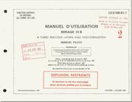 Dassault Mirage III  B Aircraft Operating  Manual - Manuel Pilot  - Text  ( French Language )