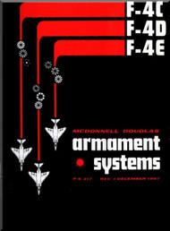 Mc Donnell Douglas F-4 C, D, E Aircraft  Armaments Systems   Manual - P.S. 217 -1967