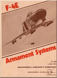 Mc Donnell Douglas F-4 E Aircraft  Armaments Systems   Manual - P.S. 859 -1974