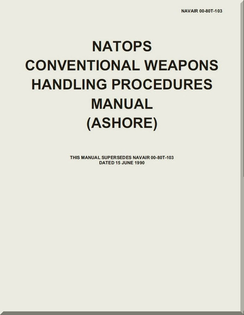 NATOPS U.S. NAVY Aircraft NATOPS Conventional Weapons