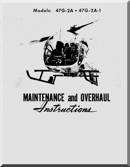 Bell Helicopter 47 G-2A , G-2A1, Maintenance Overhaul