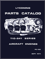 Lycoming TIO-541 Series   Aircraft Engine Parts Manual   PC-120 - Sept. 1974