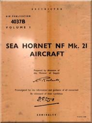 De Havilland Sea Hornet PR MK.21 Aircraft Service and Descriptive Handbook Manual - A.P. 4037B- Vol 1 -1949