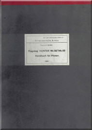 Hawker Hunter 56/68  Aircraft  Swiss Air Force Handbook Manual AP 4326E-PN - 403 pages - German Language