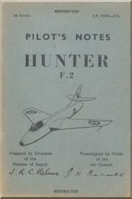 Hawker Hunter F.2  Aircraft  Pilot's Notes Manual A.P. 4347B-P.N. - 1st Edition