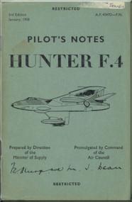 Hawker Hunter F.4  Aircraft  Pilot's Notes Manual A.P. 4347D-P.N. - 1958