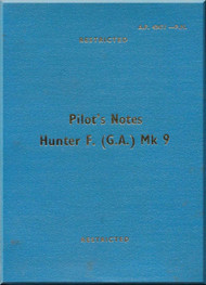 Hawker Hunter F.( GA ) Mk 9 Aircraft  Pilot's Notes Manual A.P. 4347J-P.N. - 1960