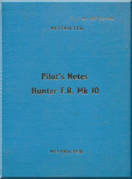 Hawker Hunter F. Mk 10  Aircraft  Pilot's Notes Manual A.P. 4347K-P.N. - 1961