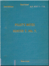 Hawker Hunter T. Mk 7  Aircraft  Pilot's Notes Manual A.P. 4347G-P.N. - 1967