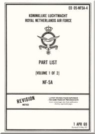 Northrop NF-5 A Aircraft Illustrated Parts  Manual - EO 05-NF5A-4 - Volume 1 of 2 - 1969