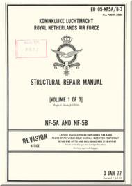 Northrop NF-5 A / B  Aircraft Structural Repair  Manual - EO 05-NF5 A/B-3 - Volume 1 of 3 - 1977