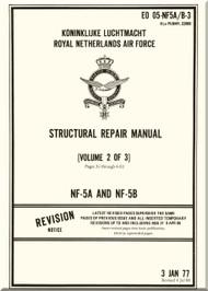 Northrop NF-5 A / B  Aircraft Structural Repair  Manual - EO 05-NF5 A/B-3 - Volume 2 of 3 - 1977