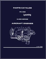 Lycoming O-235  Aircraft Engine Parts Manual   PC-302- 1992