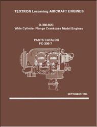 Lycoming O-360-B2C  Wide Cylinder Flange Models  Aircraft Engine Parts Manual   PC-306-7  September 1994
