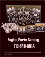 Lycoming TIO-540-AK1A Aircraft Engine Parts Manual   PC-315-13