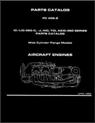 Lycoming IO/LIO-360-C,-J, HIO, TIO, AEIO-360 Series Aircraft Engine Parts Manual   PC-406-2