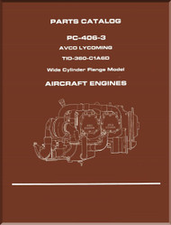 Lycoming TIO-360--C1A60 Series Aircraft Engine Parts Manual   PC-406-3