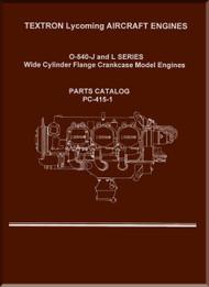 Lycoming O-540-J and L  Series Aircraft Engine Parts Manual   PC-415-1