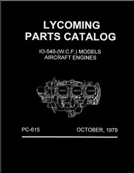 Lycoming IO-540- (W. C. F. ) Aircraft Engine Parts Manual   PC-615