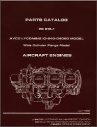 Lycoming IO-540- C4D5D Aircraft Engine Parts Manual   PC-615 -1