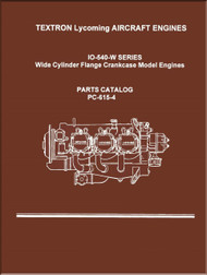 Lycoming IO-540- W Aircraft Engine Parts Manual   PC-615 -4