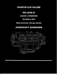 Lycoming IO-540- L1C5 Aircraft Engine Parts Manual   PC-615 -5