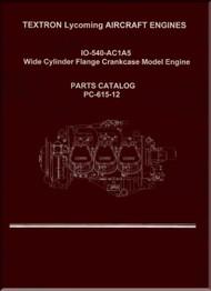 Lycoming IO-540- AC1A5  Series Aircraft Engine Parts Manual   PC-615 - 12