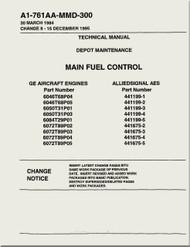 GE F404-GE-400 / 402  Aircraft Turbofan Engine Depot Maintenance Main Fuel Control   Manual A1-761AA-MMD-300