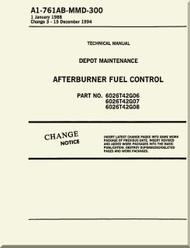 GE F404-GE-400 / 402  Aircraft Turbofan Engine Depot Maintenance  Afterburner Fuel Control    Manual A1-761AB-MMD-300