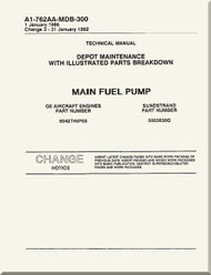 GE F404-GE-400 / 402  Aircraft Turbofan Engine Depot Maintenance with Illustrated Parts Breakdown  Main Fuel Pump  Manual A1-762AA-MDB-300