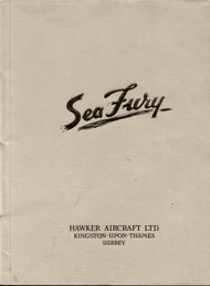 Hawker Sea Fury Aircraft  Technical  Description and Performance Analysis Manual -